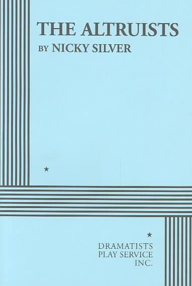 The Altruists By Silver, Nicky