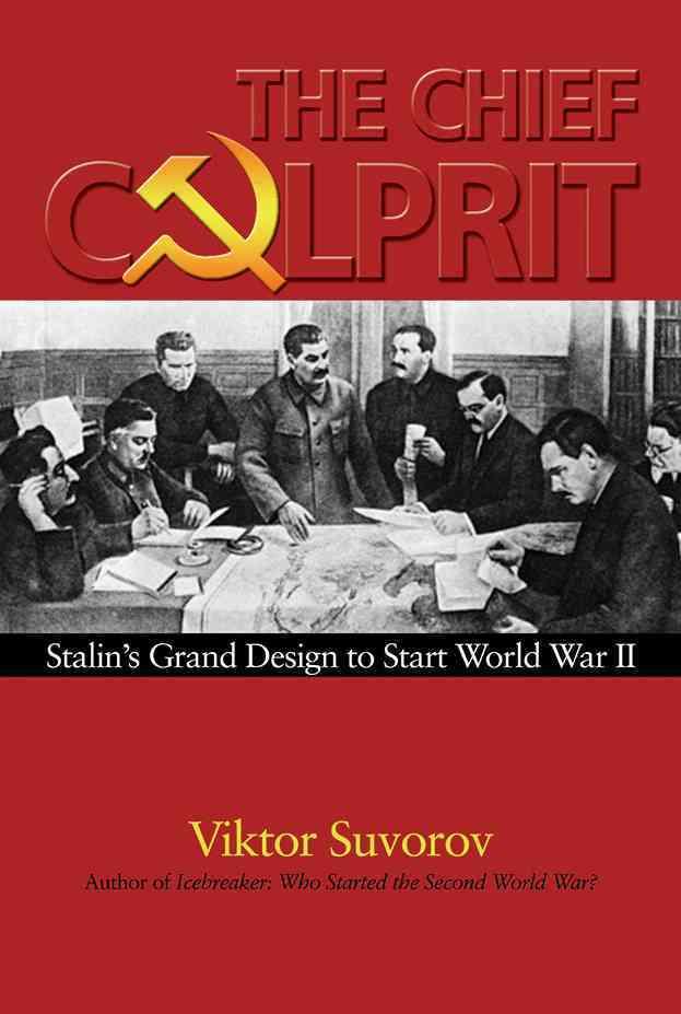The Chief Culprit By Suvorov, Viktor (EDT)